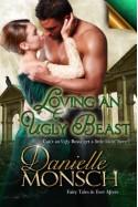 Loving an Ugly Beast - Danielle Monsch