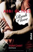 Rush of Love - Verführt - Abbi Glines, Heidi Lichtblau