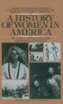 A History of Women in America - Carol Hymowitz, Michaele Weissman