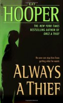 Always a Thief - Kay Hooper