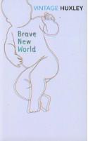 Brave New World - David Bradshaw, Aldous Huxley