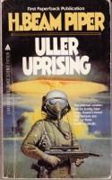 Uller Uprising - H. Beam Piper