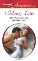 A Mistake, a Prince and a Pregnancy - Maisey Yates
