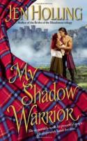My Shadow Warrior - Jen Holling