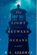 The Light Between Oceans: A Novel - M.L. Stedman