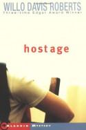 Hostage - Willo Davis Roberts