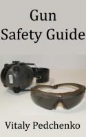 Gun Safety Guide - Vitaly Pedchenko