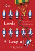 Ten Lords A-Leaping: A Mystery - C.C. Benison