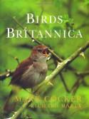 Birds Britannica - Mark Cocker, Richard Mabey