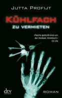 Kühlfach zu vermieten: Roman (German Edition) - Jutta Profijt