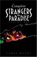 The Complete Strangers in Paradise, Volume 1 - Terry Moore