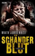 Schänderblut - Wrath James White