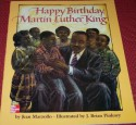 Happy Birthday, Martin Luther King Grade K (copyright 1993) - Jean Marzollo