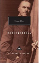 Buddenbrooks: The Decline of a Family - Thomas Mann, John E. Woods, T.J. Reed