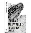 A Man: Klaus Klump - Gonocalo M Tavares