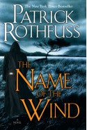 The Name of the Wind (Kingkiller Chronicle, #1) - Patrick Rothfuss