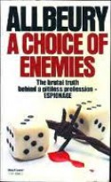 A Choice Of Enemies - Ted Allbeury