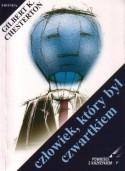 Człowiek, który był Czwartkiem - Gilbert Keith Chesterton