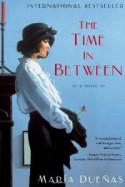 The Time in Between - María Dueñas, Daniel Hahn