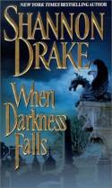 When Darkness Falls - Shannon Drake