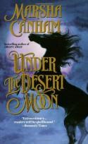 Under the Desert Moon - Marsha Canham