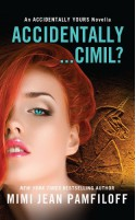 Accidentally...Cimil? - Mimi Jean Pamfiloff