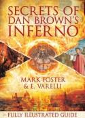 Secrets of Dan Brown's Inferno - Mark Foster, E Varelli