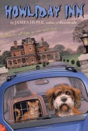 Howliday Inn (Bunnicula and Friends) - James Howe