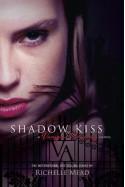 Shadow Kiss - Richelle Mead