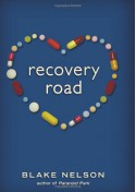Recovery Road - Blake Nelson