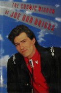 The Cosmic Wisdom of Joe Bob Briggs - Joe Bob Briggs