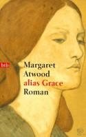 Alias Grace - Margaret Atwood, Brigitte Walitzek