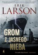 Grom z jasnego nieba - Erik Larson