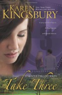 Take Three - Karen Kingsbury