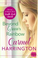 Beyond Grace's Rainbow - Carmel Harrington