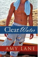 Clear Water - Amy Lane