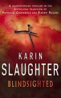 Blindsighted - Karin Slaughter