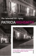 The Talented Mr. Ripley - Patricia Highsmith