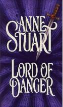 Lord of Danger - Anne Stuart