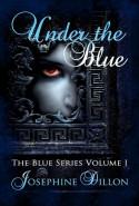 Under the Blue - Josephine Dillon