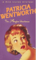 The Alington Inheritance (A Miss Silver Mystery) - Patricia Wentworth