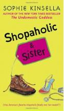 Shopaholic and Sister - Sophie Kinsella