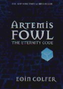Artemis Fowl The Eternity Code - Eoin Colfer