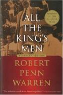 All the King's Men - Robert Penn Warren, Noel Polk