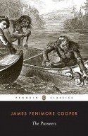 The Pioneers - James Fenimore Cooper, Donald A. Ringe