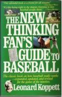The New Thinking Fan's Guide to Baseball - Leonard Koppett