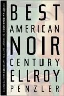The Best American Noir of the Century - James Ellroy, Otto Penzler