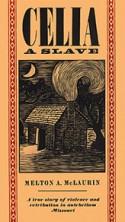 Celia, a Slave - Melton A. McLaurin