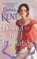 Bound By Temptation - Lavinia Kent