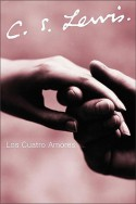 Los Cuatro Amores - C.S. Lewis